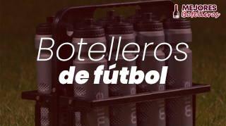 mejores botelleros de fútbol