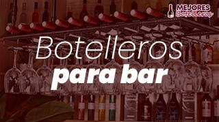 mejores botelleros para bar y hotelería